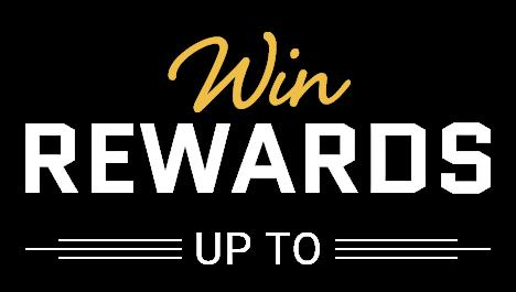 win rewards upto