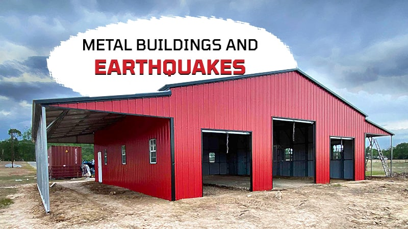 Metal Buildings and Earthquakes