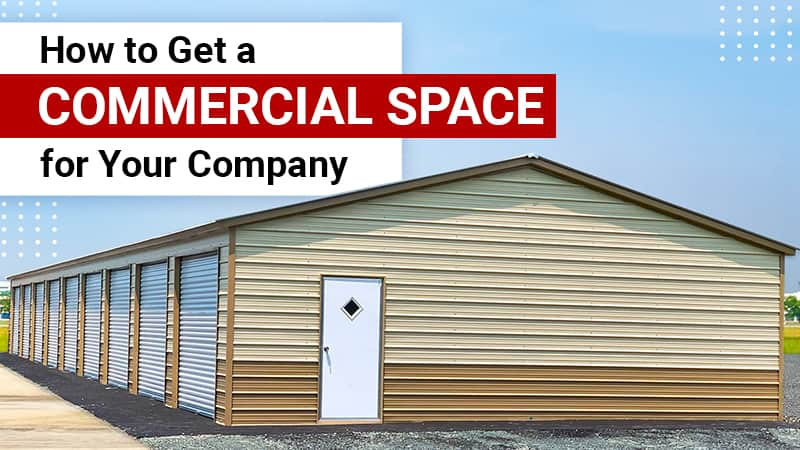 How to Get a Commercial Space for Your Company