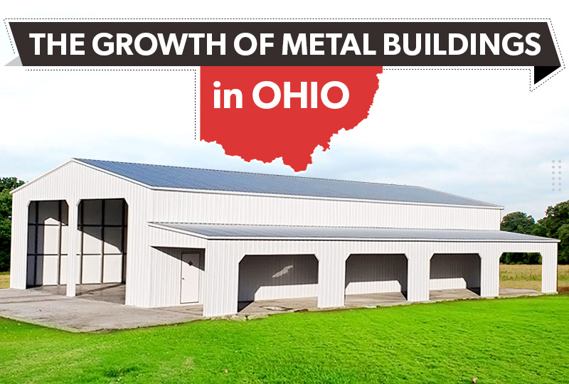 The Growth of Metal Buildings in Ohio